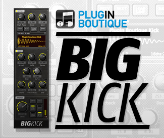 Plugin Boutique Releases BigKick