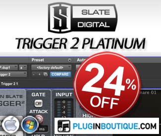 Slate Digital Trigger 2 Platinum 24% off at Plugin Boutique