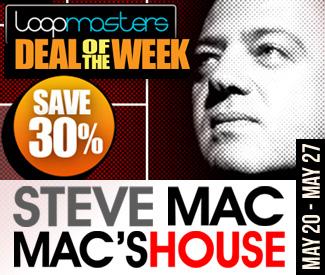 Loopmasters Deal Of The Week - Steve Mac