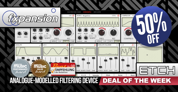 Fxpansion Etch Deal of the week