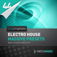 Loopmasters Presents Electro House Massive Presets