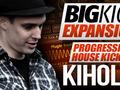 BigKick Expansion V6 - Progressive House Kicks with Kiholm