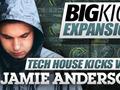BigKick Expansion V7 -Tech House Kicks with Jamie Anderson