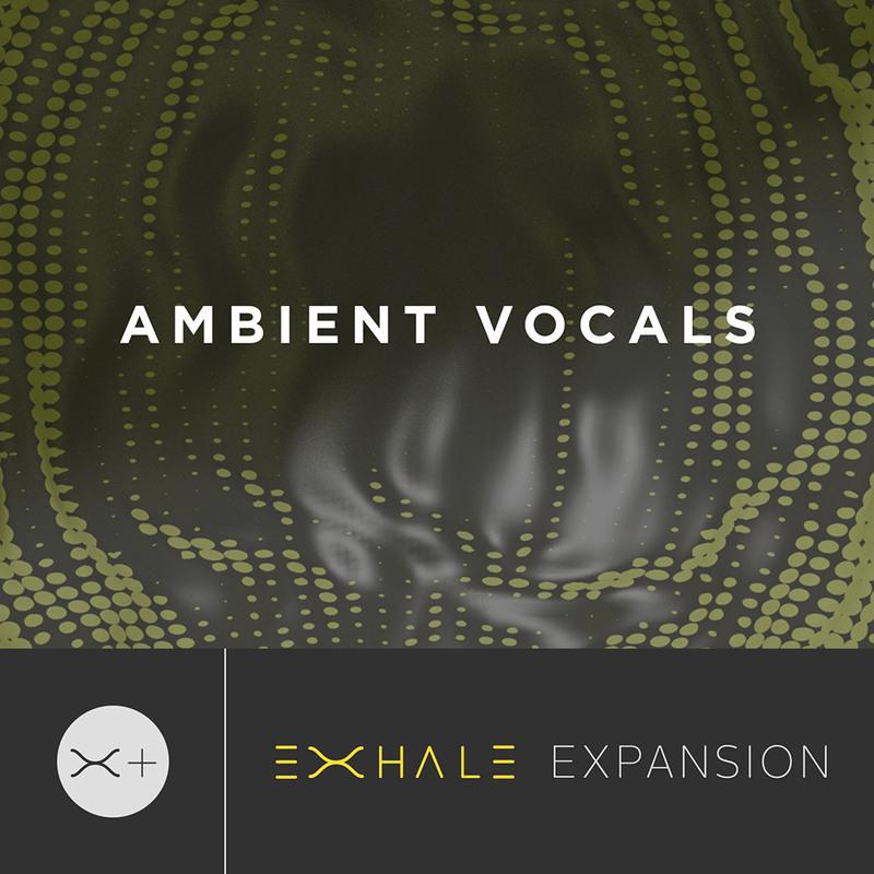 content exhale expansion ambientvocals - Output EXHALE+ Bundle