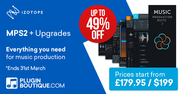 iZotope Music Production Suite 2 Sale, save up to 50% off at Plugin Boutique