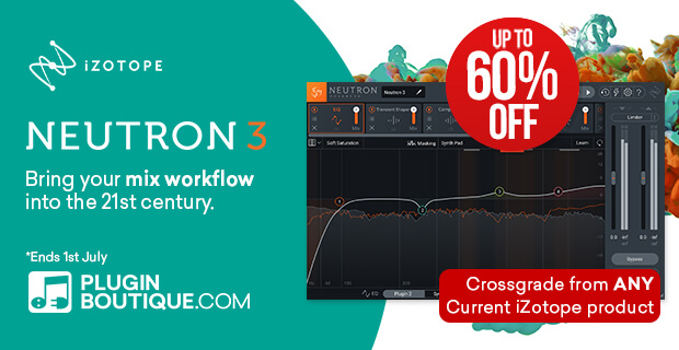 iZotope Neutron 3 Introuctory Sale, save up to 60% off at Plugin Boutique