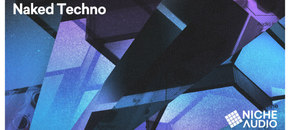 Niche samples sounds naked techno 1000 x 512 new pluginboutique