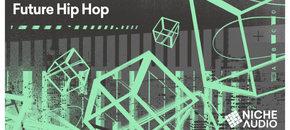 Niche samples sounds future hip hop 1000 x 512 new pluginboutique
