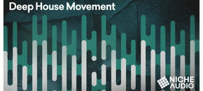 Niche samples sounds deep house movement 1000 x 512 new pluginboutique